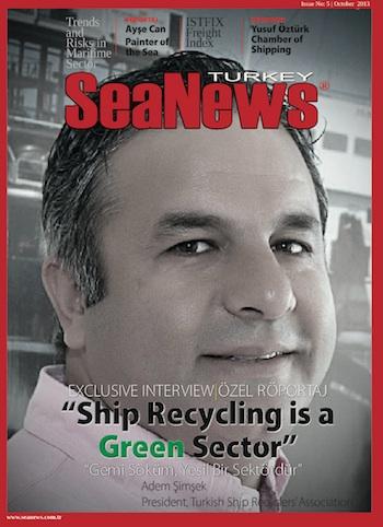 SeaNews Intrview with Mr. Adem Şimşek; President of the Turkish Ship Recyclers' Association