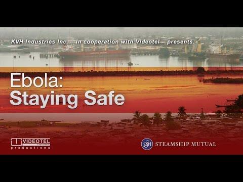 Free Ebola training video for seafarers as preventative measure