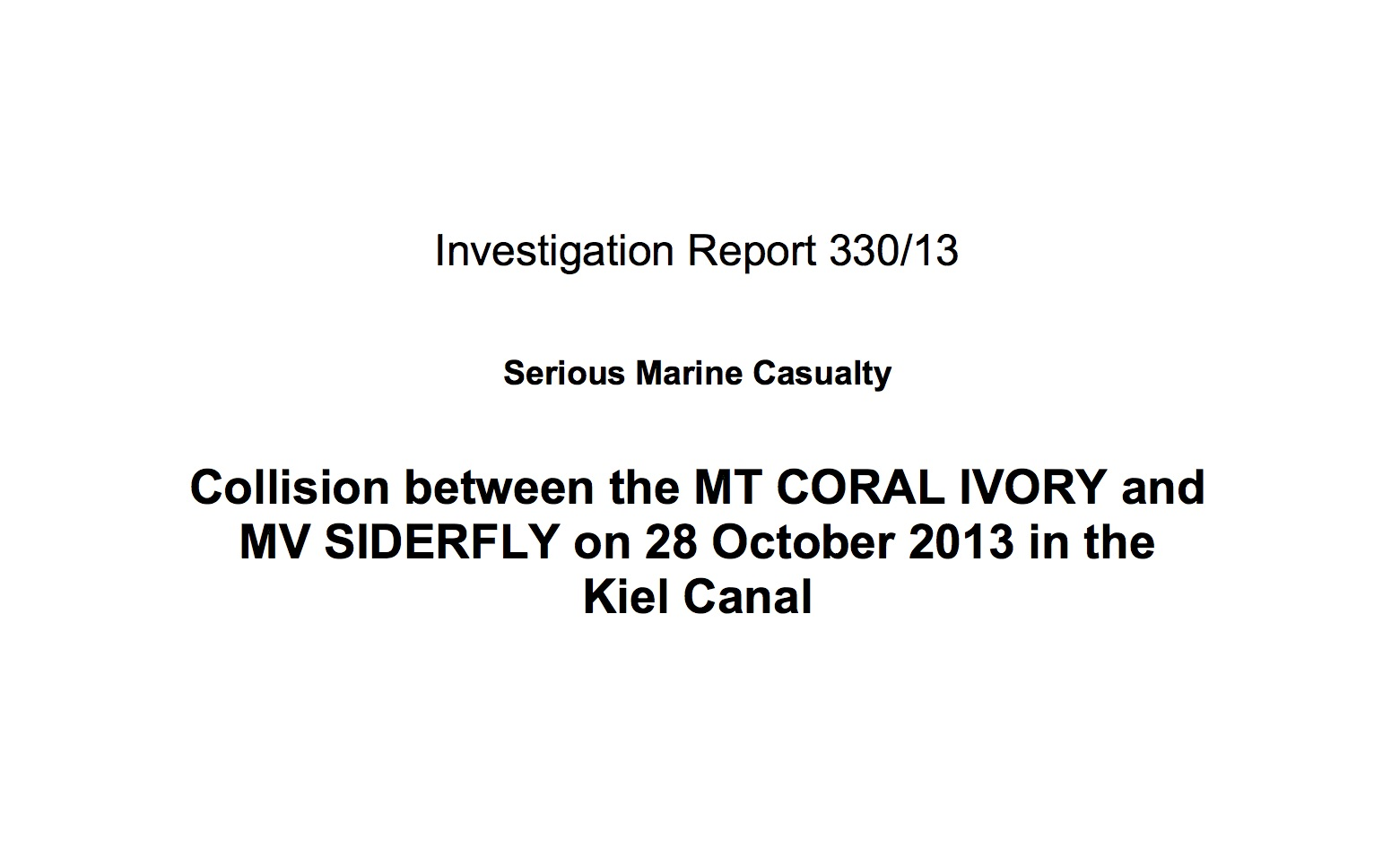 "Investigation report into collision ""Siderfly"" and ""Coral Ivory"" pusblished"