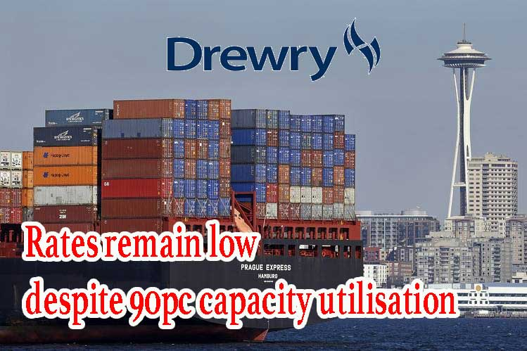 Drewry mystified: Rates remain low despite 90pc capacity utilisation