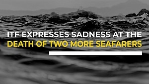 ITF expresses sadness at the death of two more cruise ship workers as seafarers continue to remain stranded abroad
