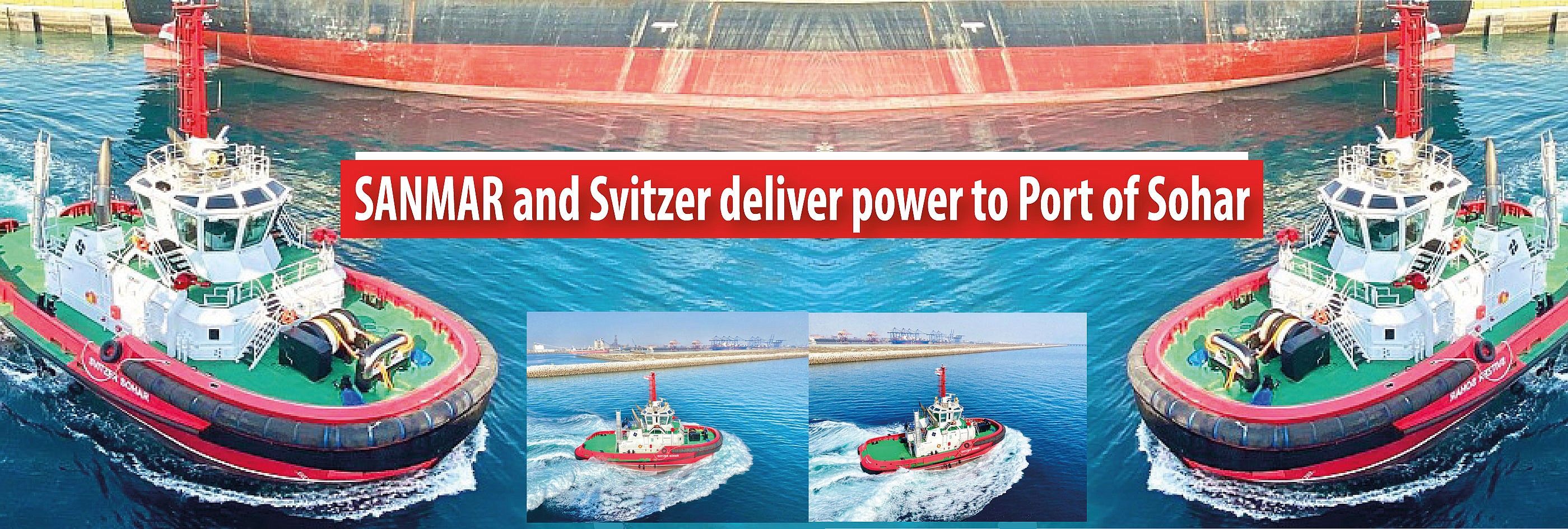 Sanmar and Svitzer deliver power and performance to Port of Sohar