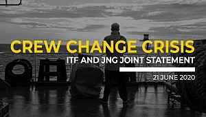 Crew Change Crisis: ITF and JNG Joint Statement