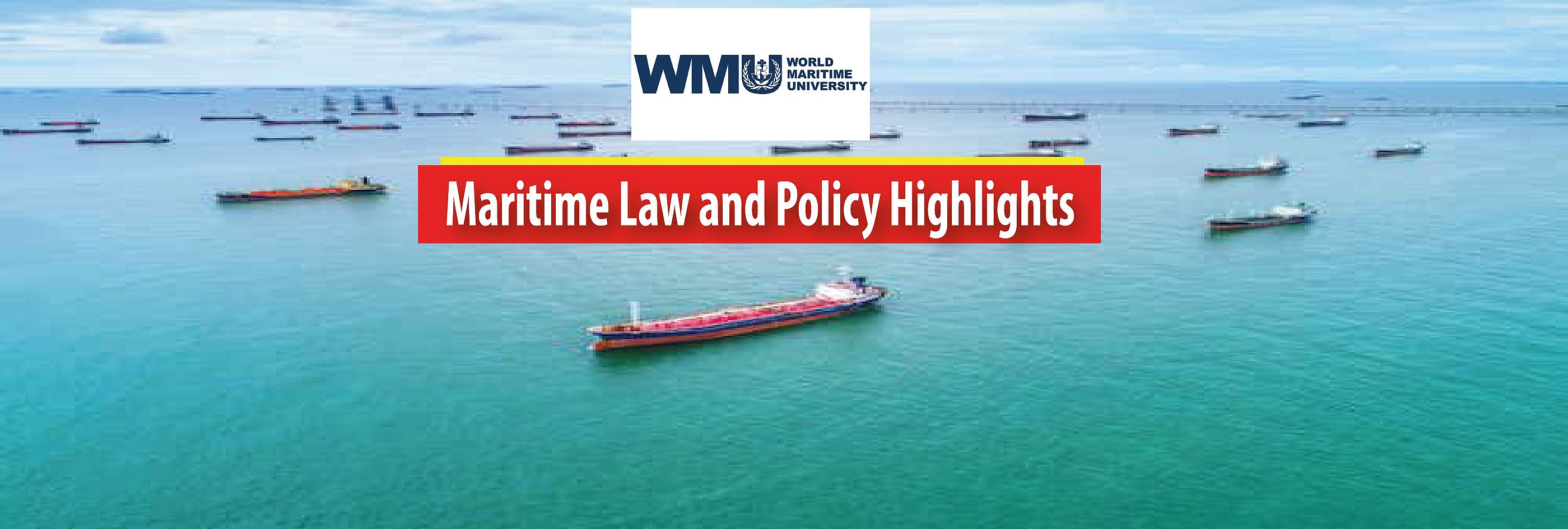 WMU WEBINAR COVID-19 AND SHIPPING: Maritime Law and Policy