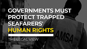 Governments must protect trapped seafarers' human rights