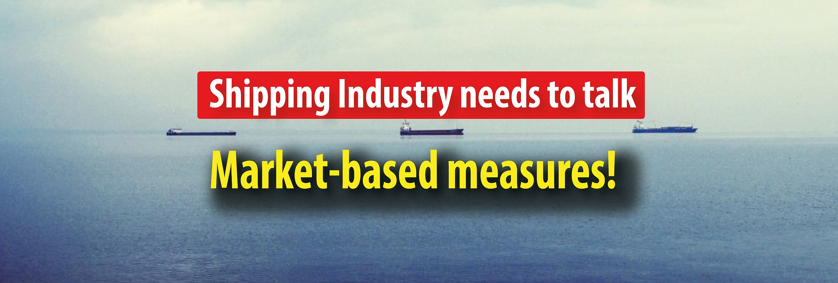 BIMCO: Shipping Industry needs to talk market-based measures!